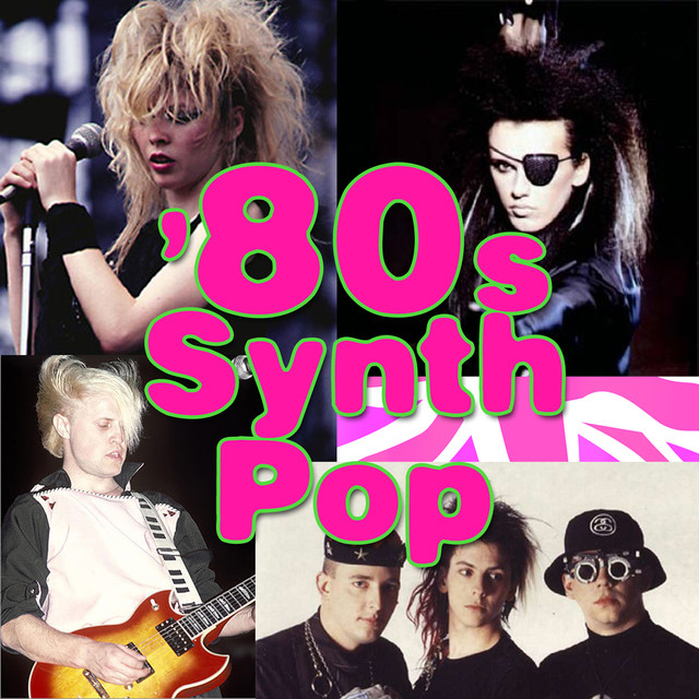 80s Synth Pop by Various Artists on Spotify
