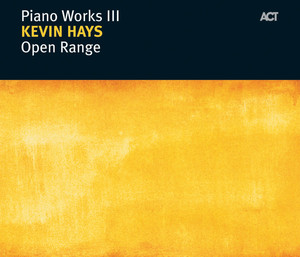 Open Range - Piano Works III