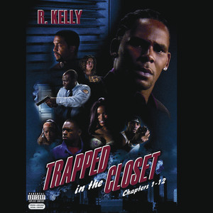 Trapped In The Closet (Chapters 1-12) [Explicit] Albumcover