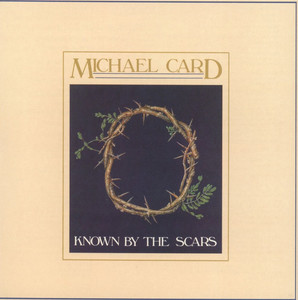 Known by the Scars album