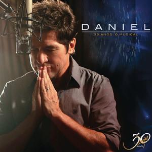 """Daniel 30 Anos """"O Musical"""" - Daniel"""