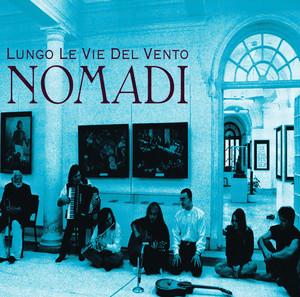 Lungo Le Vie Del Vento - Nomadi