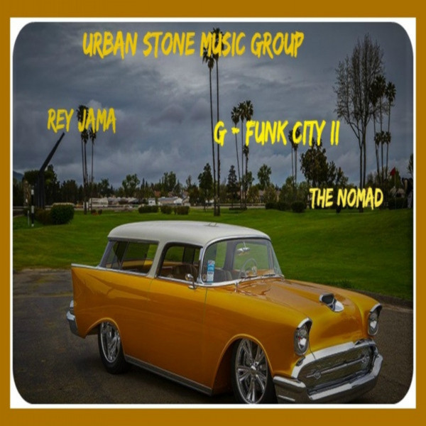 G-Funk City II (The Nomad)