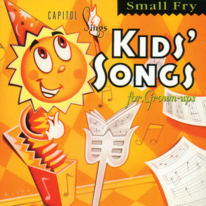 Capitol Sings Kids' Songs for Grown-Ups: Small Fry album