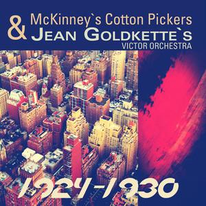 McKinney`s & Jean Goldkette`s 1924-1930 (Remastered) album