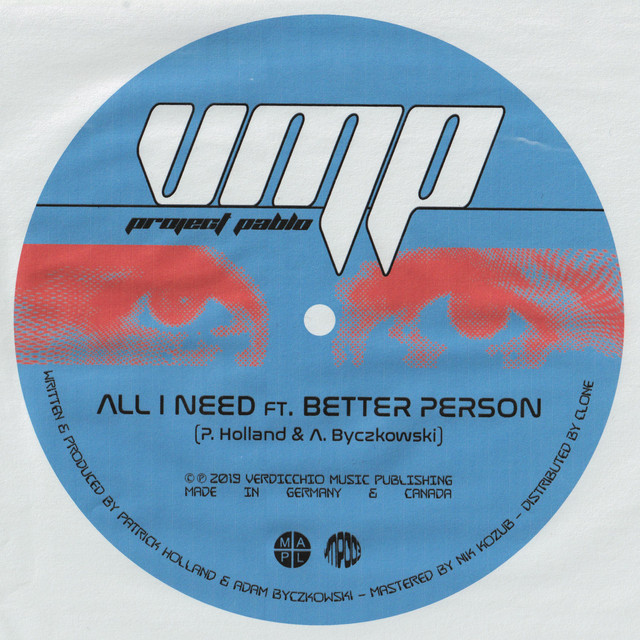 Project Pablo – All I need (ft. Better Person)