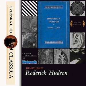 Roderick Hudson (Unabridged)