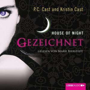House of Night - Gezeichnet Audiobook