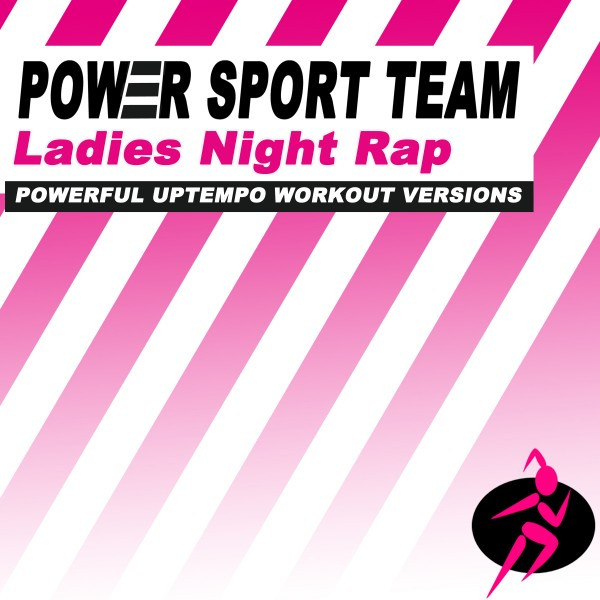 Ladies Night Rap (128 Bpm), a song by Power Sport Team on