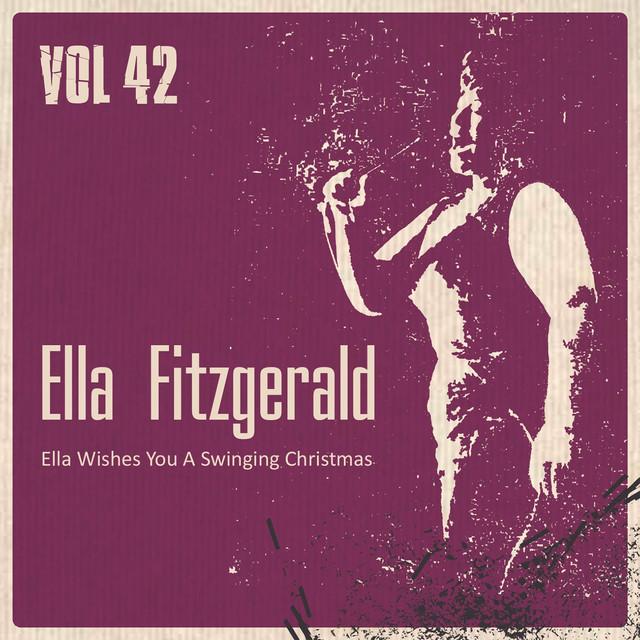 Ella Wishes You A Swinging Christmas.Ella Wishes You A Swinging Christmas Vol 42 By Ella