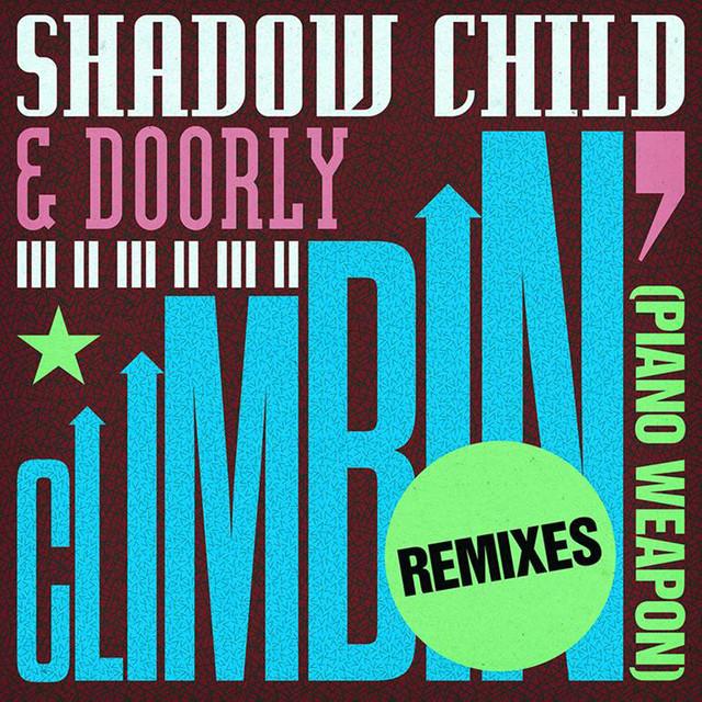 Climbin' (Piano Weapon) [Remixes]
