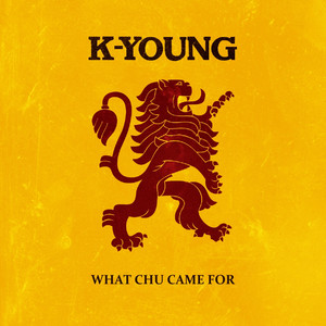 What Chu Came For - Single