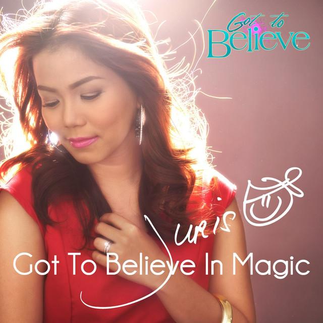 Got to Believe in Magic