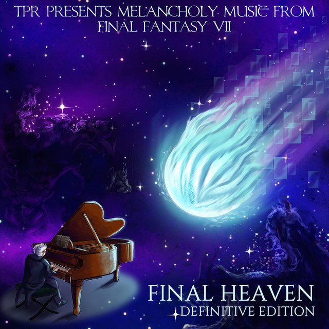 Final Heaven: Melancholy Music From Final Fantasy VII (Definitive