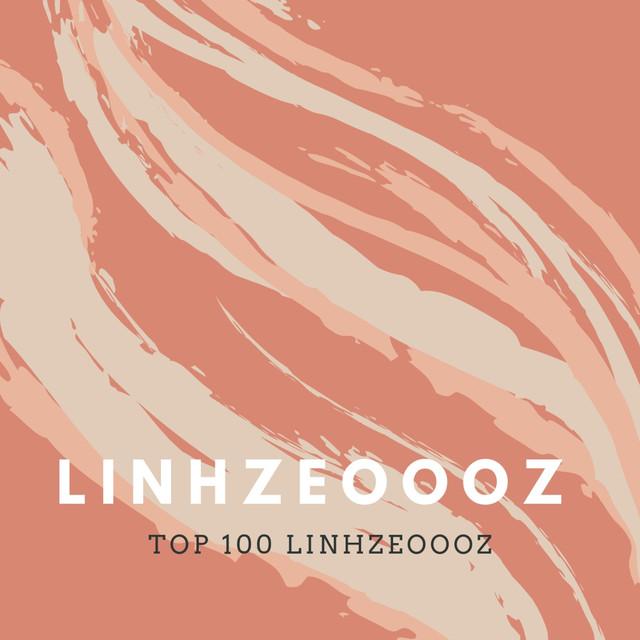 Top 100 Linhzeoooz