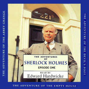 The Adventures of Sherlock Holmes, Episode 1 (Unabridged)