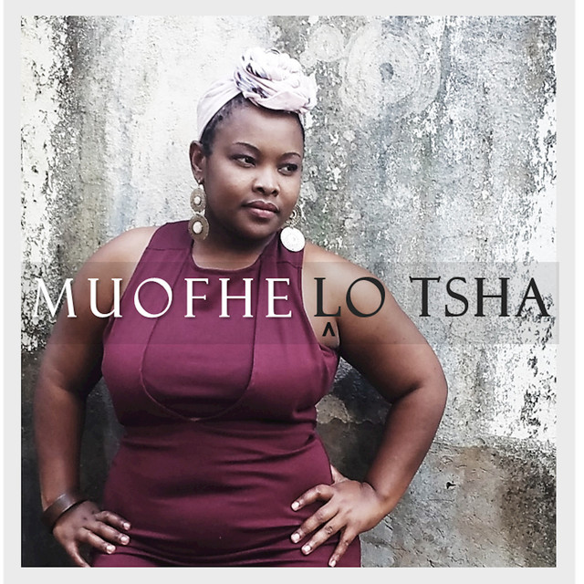Album cover for Lo Tsha by Muofhe