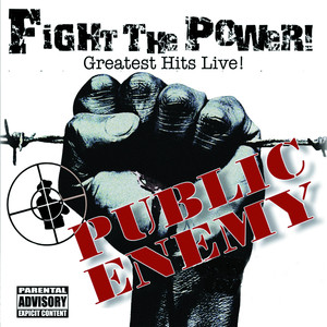 Fight the Power! Greatest Hits Live!