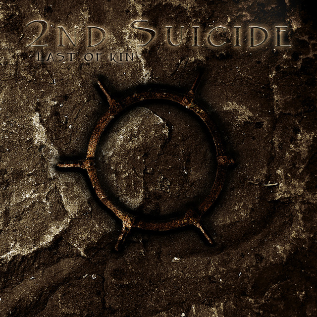 2nd Suicide - Last of Kin