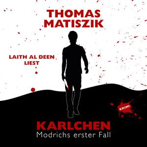 Karlchen – Modrichs erster Fall