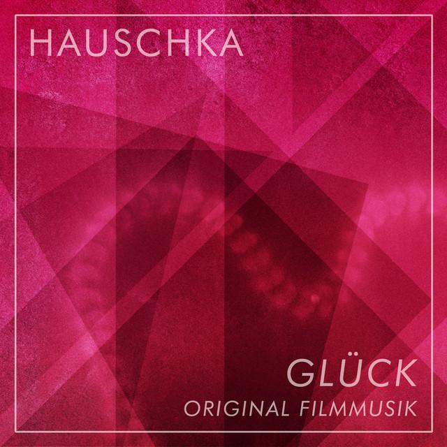 Glück (Original Motion Picture Soundtrack)