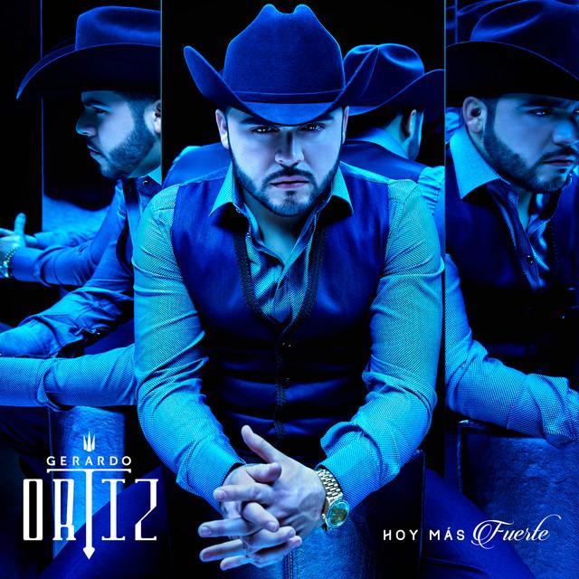 Gerardo Ortiz Hoy más fuerte album cover