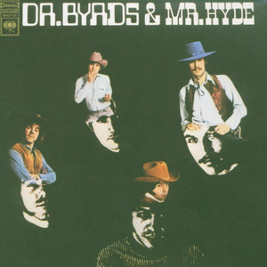 Dr. Byrds And Mr. Hyde album