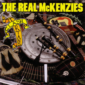 Clash Of The Tartans - The Real McKenzies