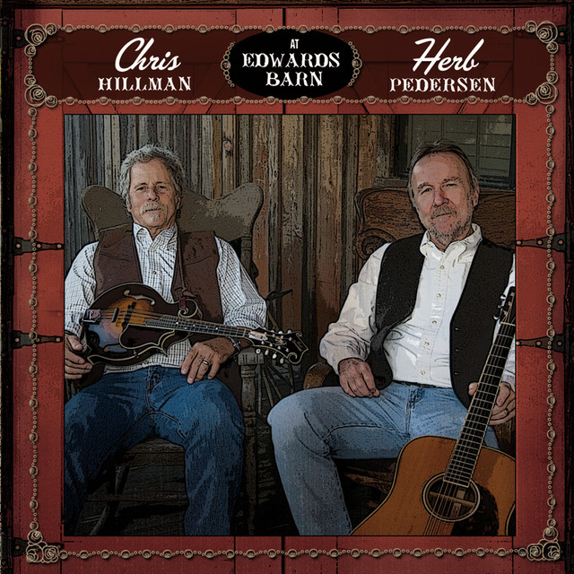 Herb Pedersen, Chris Hillman At Edwards Barn album cover