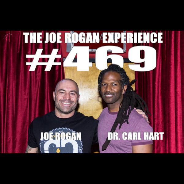 #469 - Dr. Carl Hart