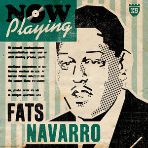 Now Playing Fats Navarro