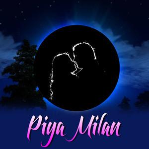 Piya Milan Albumcover