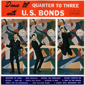 Dance 'til Quarter to Three With U.S. Bonds album