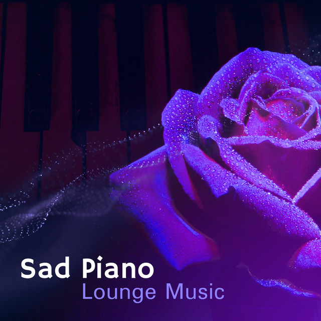 Sensitive Emotional, a song by Sad Instrumental Piano Music