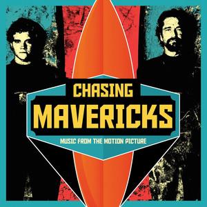 Chasing Mavericks (Original Motion Picture Soundtrack)