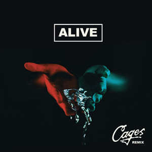 Alive (Cages Remix)