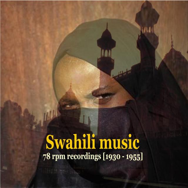 Various Artists – Swahili Music [Tanzania & Kenya] - 78 rpm