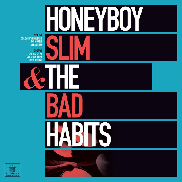 Honeyboy Slim & The Bad Habits
