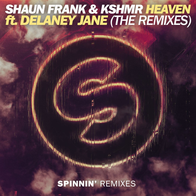 Heaven (feat. Delaney Jane) [The Remixes]
