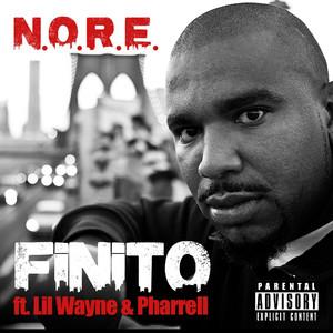 N.O.R.E., Pharrell Williams, Lil Wayne Finito cover