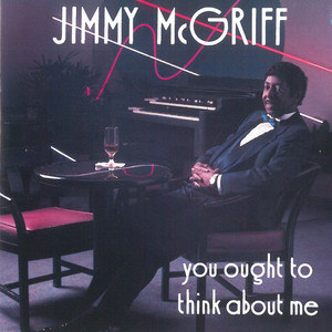 You Ought to Think About Me album