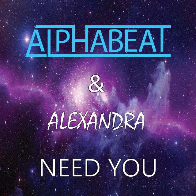Need You (feat. Alexandra Rotan)