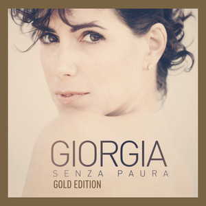 Senza Paura Gold Edition - Giorgia