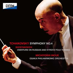 Tchaikovsky: Symphony No. 4, Shostakovich: Overture on Russian and Kyrgyz Folk Themes Albumcover
