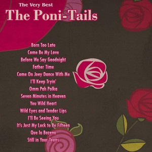The Very Best: The Poni-Tails album