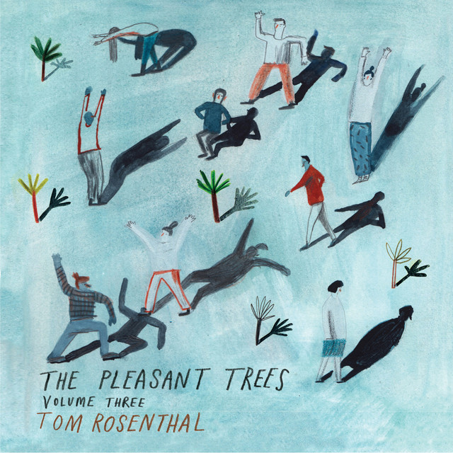 Album cover for The Pleasant Trees (Volume 3) by Tom Rosenthal