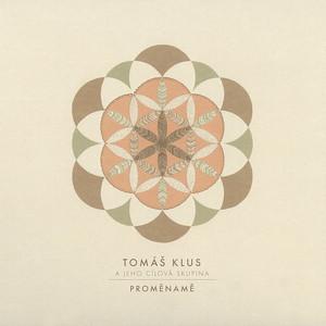 Proměnamě - Tomáš Klus