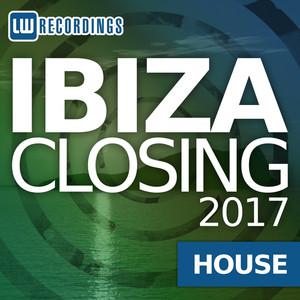 Ibiza Closing 2017 House album