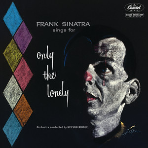 Sings For Only The Lonely (1958 Mono Mix / Expanded Edition) album