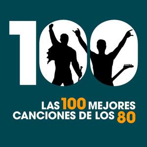Las 100 Mejores Canciones de los 80 - Los Burros